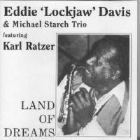 "CD Land Of Dreams - Eddie ""Lockjaw"" Davis"
